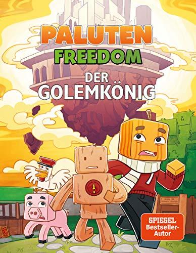 Der Golemkönig: Ein Comic aus der Welt von Minecraft Freedom