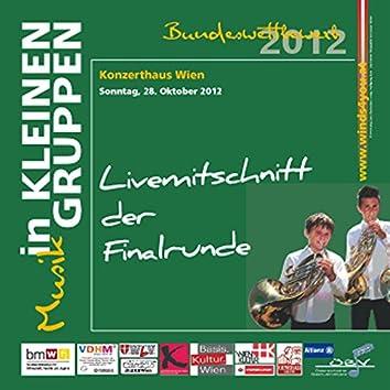 Livemitschnitt der Finalrunde - Musik in kleinen Gruppen Bundeswettbewerb 2012