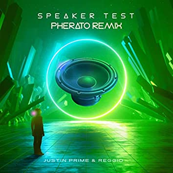 Speaker Test (Pherato Remix)