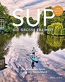Reisebuch: SUP - die große Freiheit