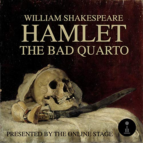 Hamlet - The Bad Quarto  By  cover art