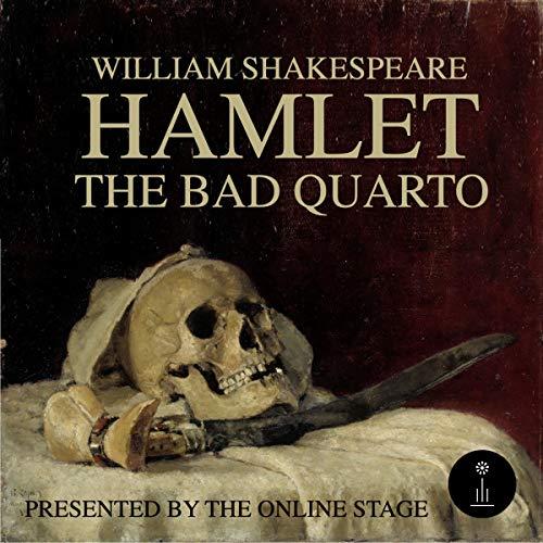 Hamlet - The Bad Quarto cover art