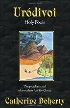 Urodivoi: Holy Fools (Madonna House Classics) (Vol 5)