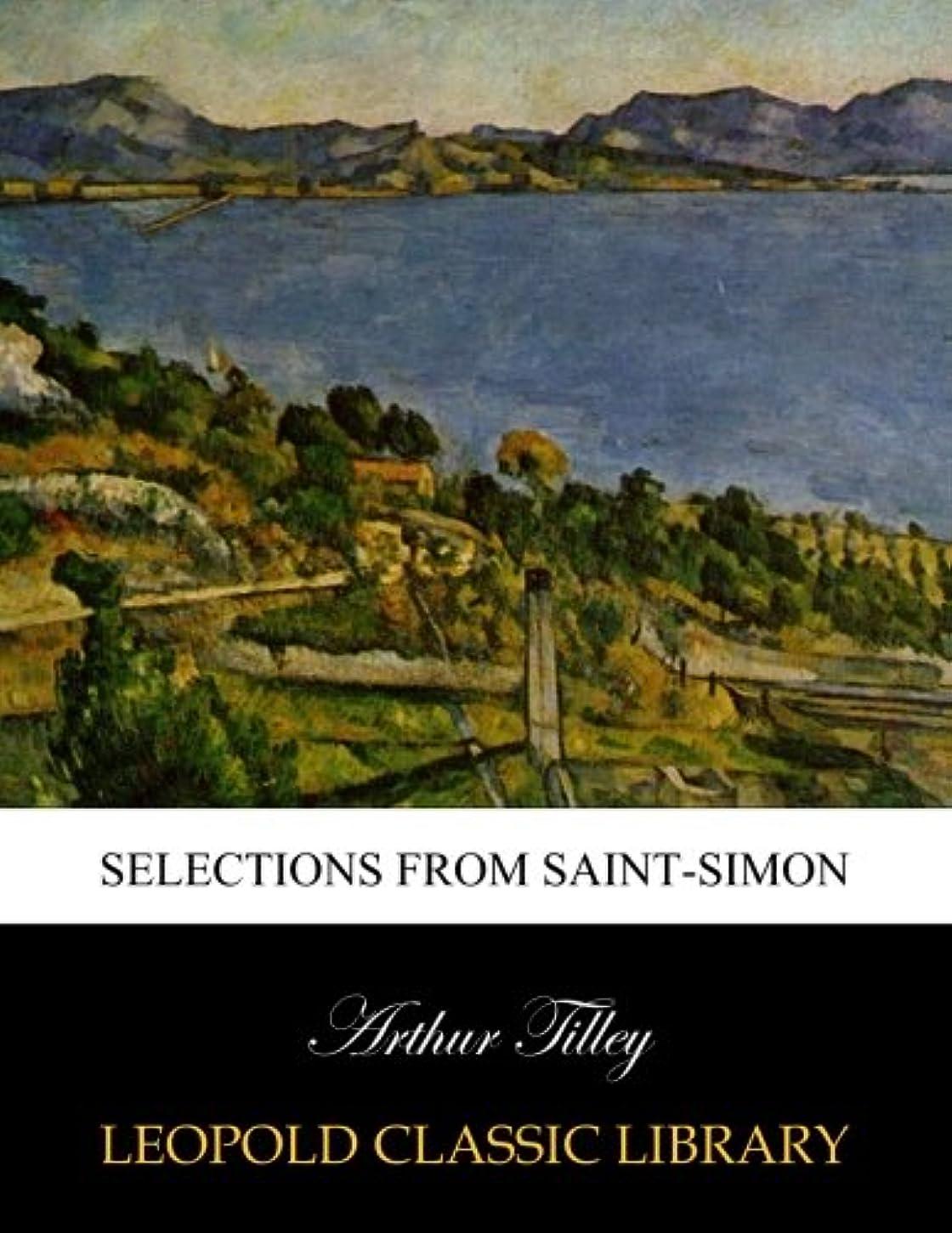 泣いている活気づける出撃者Selections from Saint-Simon