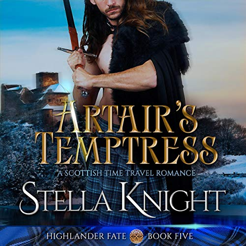 Artair's Temptress: A Scottish Time Travel Romance audiobook cover art