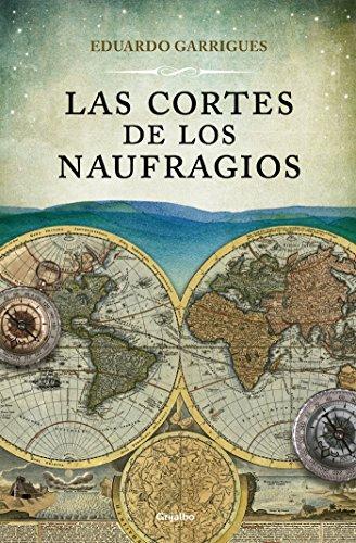 Las cortes de los naufragios eBook: López-Chicheri, Eduardo Garrigues: Amazon.es: Tienda Kindle