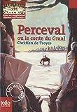 Perceval ou Le conte du Graal - Folio Junior - 19/08/2010