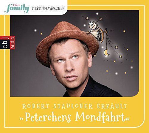 Eltern family Lieblingsmärchen – Peterchens Mondfahrt