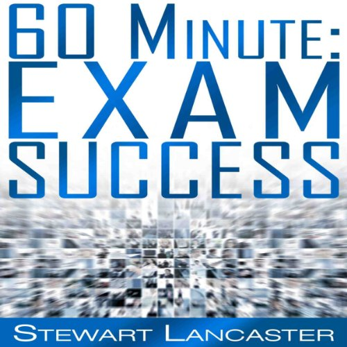 60 Minute Exam Success audiobook cover art