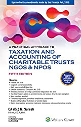 Practical Approach to Taxation and Accounting of Charitable Trusts, NGOs & NPOs