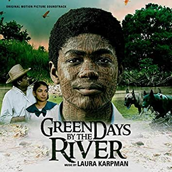 Green Days by the River (Original Motion Picture Soundtrack)
