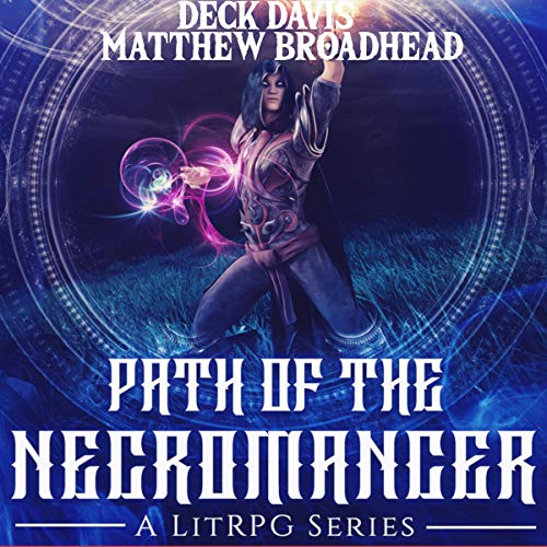 Path of the Necromancer, Book 1 audiobook cover art