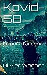 Kovid-58: Retour à l'anormal par Wagner