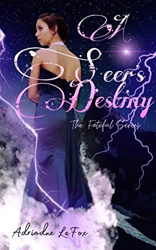 A Seer's Destiny by [Adriadne LeFox, MoonFox Designs]