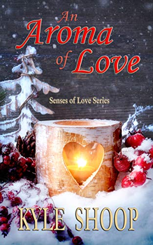An Aroma of Love: A Romance Anthology (Senses of Love) (English Edition)