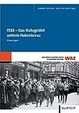 1933: Das Ruhrgebiet unterm Hakenkreuz - Rolf Potthoff
