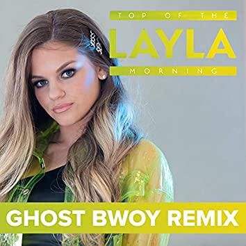 Top of the Morning (Ghost Bwoy Remix)