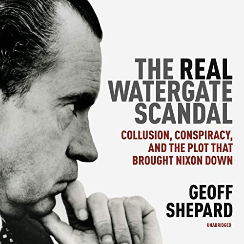 The Real Watergate Scandal audiobook cover art