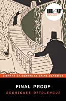 Final Proof: Or the Value of Evidence (Library of Congress Crime Classics)