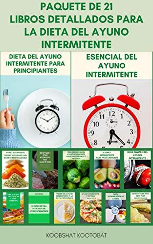 Colección De 21 Libros Completos Para La Dieta Del Ayuno Intermitente :...