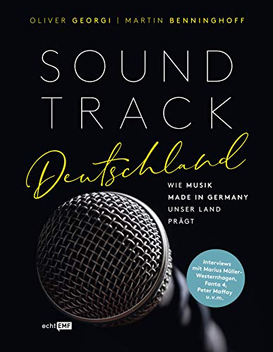 Soundtrack Deutschland: Wie Musik made in Germany unser Land prägt