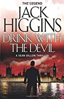 Drink with the Devil (Sean Dillon Series)