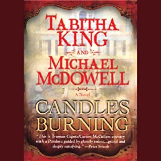Candles Burning                   By:                                                                                                                                 Tabitha King,                                                                                        Michael McDowell                               Narrated by:                                                                                                                                 Carrington Macduffie                      Length: 15 hrs and 56 mins     10 ratings     Overall 4.3