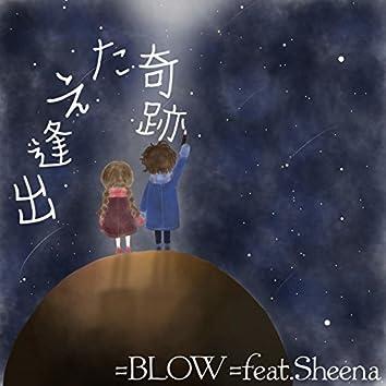 Deaeta KISEKI (feat. Sheena)