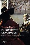 El sombrero de Vermeer (Tiempo de Memoria)