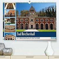Bad Reichenhall (Premium, hochwertiger DIN A2 Wandkalender 2022, Kunstdruck in Hochglanz): Bad Reichenhall ist eine wundervolle Kurstadt mit viel Flair und Erholungspotential. (Monatskalender, 14 Seiten )