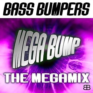 Mega Bump - The Megamix