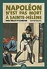 Napoléon n'est pas mort à Sainte-Hélène par Boura