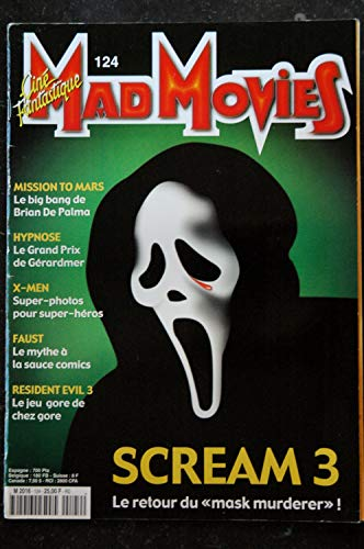 Ciné Fantastique MAD MOVIES n°124 * 2000 * SCREAM 3 Mission to mars Brian de Palma Hypnose X-MEN Faust resident evil 3