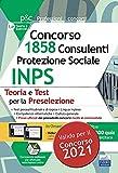 Concorso 1858 Consulenti Protezione Sociale INPS: Teoria e Test per la Preselezione