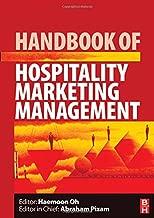 Handbook of Hospitality Marketing Management (Handbooks of Hospitality Management, Vol. 3)