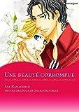 Une beauté corrompue:Harlequin Manga