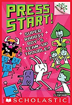 Super Rabbit Boy's Team-Up Trouble!: A Branches Book (Press Start! #10) by [Thomas Flintham]