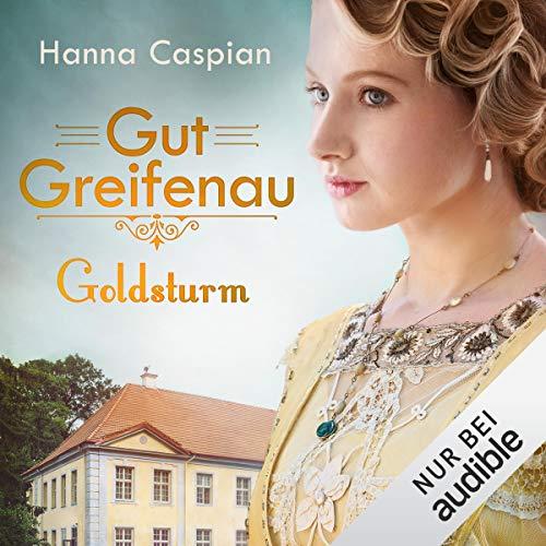 Goldsturm Audiobook By Hanna Caspian cover art