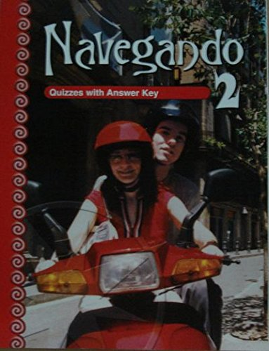 Navegando 2: Quizzes with Answer Key (
