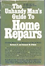 The Unhandy Man's Guide to Home Repairs