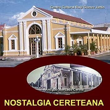 Nostalgia Cereteana