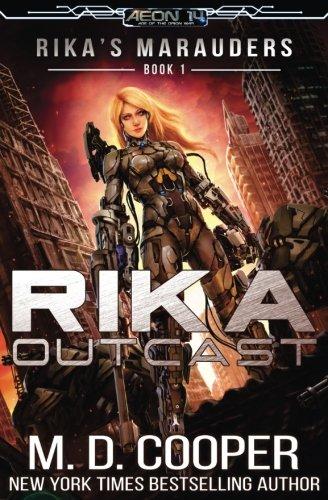Rika Outcast (Rika's Marauders)