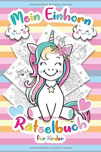Mein Einhorn Rätselbuch für Kinder: Das interaktive Kinderbuch mit Unicorn Rätsel für Kinder -...