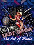 Lady Gaga: The Art of Music