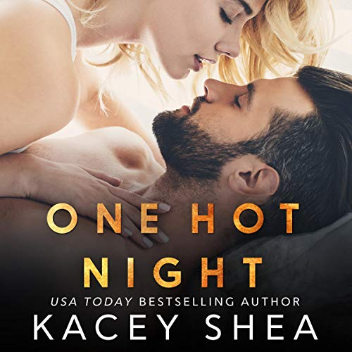 One Hot Night Audiobook By Kacey Shea cover art