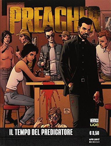 Preacher. Il tempo del predicatore (Vol. 1)