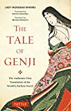 The Tale of Genji: The Authentic First Translation of the World's Earliest Novel (Tuttle Classics)