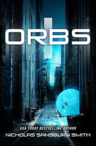 Orbs (A Post Apocalyptic Science Fiction Survival Thriller)