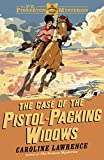 The Case of the Pistol-packing Widows: Book 3 (The P. K. Pinkerton Mysteries) (English Edition)