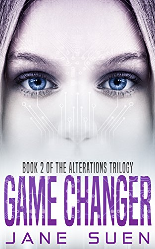 Game Changer: Book 2 of the Alterations Trilogy (English Edition)